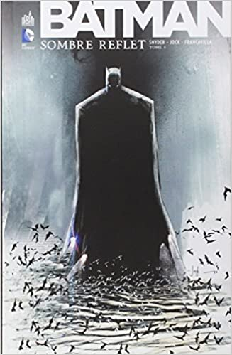 En ligne téléchargement Batman Sombre reflet tome 1 pdf