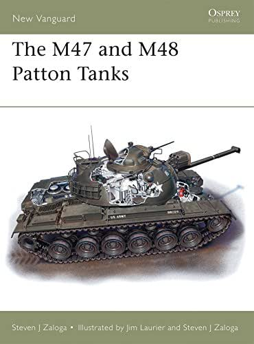 M47 and M48 Patton Tanks (New Vanguard)