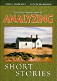 Analyzing Short Stories, Lostracco and Lostracco, Joseph, 0757592244