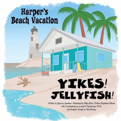 Yikes! Jellyfish! (Harper's Beach Vacation) (Volume 2)
