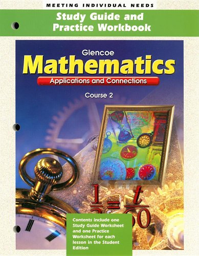 Mathematics: Applications and Connections, Course 2 Study Guide and Practice book