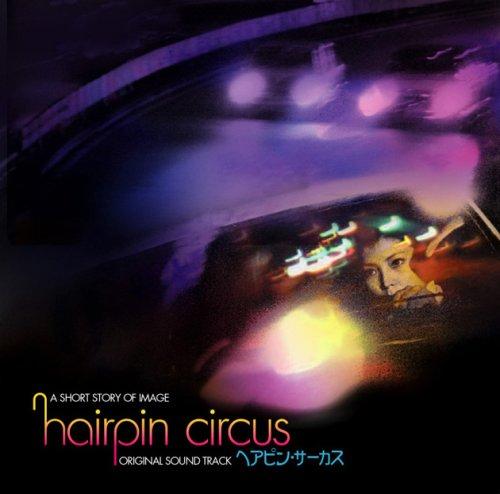 Hairpin Circus