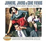 Junkers, Jivers & Coke Fiends: Vintage Songs