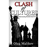 Clash of Cultures: Russia vs. USA or Understanding Russians Inside Out