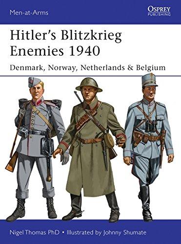 Hitler's Blitzkrieg Enemies 1940: Denmark, Norway, Netherlands & Belgium (Men-at-Arms)