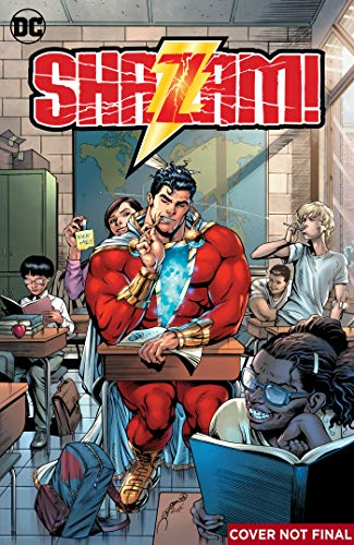 Shazam! Vol. 1: The Seven Magic Lands Part 1 (Shazam Dc Comics)