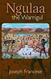 img - for Ngulaa, the Warrigul book / textbook / text book
