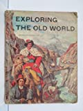 img - for Exploring the Old World book / textbook / text book
