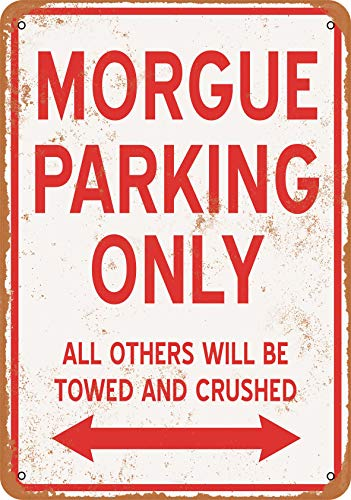 Wall-Color 7 x 10 Metal Sign - Morgue Parking ONLY - Vintage Look -