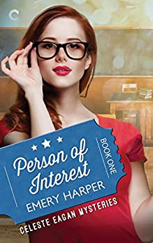 Person of Interest (A Celeste Eagan Mystery) by [Harper, Emery]