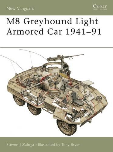 M8 Greyhound Light Armored Car 1941–91 (New Vanguard)