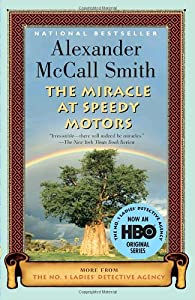 The Miracle At Speedy Motors Book By Alexander Mccall Smith