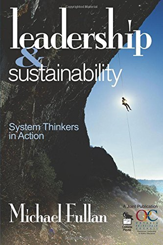 By Michael Fullan - Leadership and Sustainability: System Thinkers in Action: 1st (first) Edition
