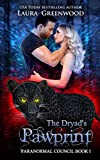 The Dryad's Pawprint (The Paranormal Council Book 1)