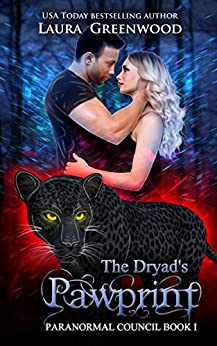 The Dryad's Pawprint The Paranormal Council Laura Greenwood