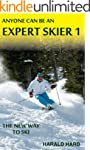 Anyone Can Be An Expert Skier 1