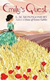 Emily's Quest: A Virago Modern Classic (Emily Trilogy)