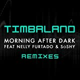 Morning After Dark (Featuring Nelly Furtado & SoShy) (Remixes)