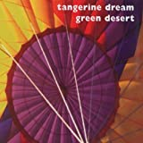 Green Desert by Tangerine Dream (2003-01-13)