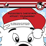 img - for Puckster's Christmas Hockey Tournament book / textbook / text book