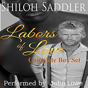 Labors of Love: Complete Box Set Audiobook