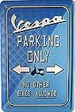 Blechschild Vespa parking only 20 x 30 cm Reklame Retro Blech 1150
