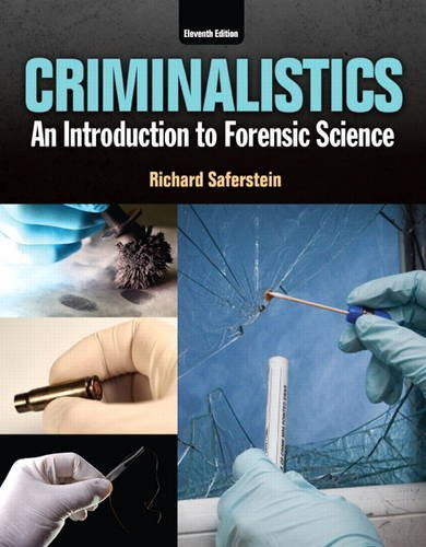 Criminalistics: An Introduction to Forensic Science (11th Edition) by Pearson