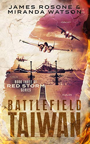 Battlefield Taiwan: Book Three of the Red Storm Series ()