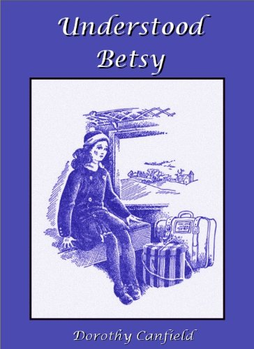 Understood Betsy (Illustrated)
