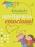 Atividades para o desenvolvimento da inteligência emocional nas crianças
