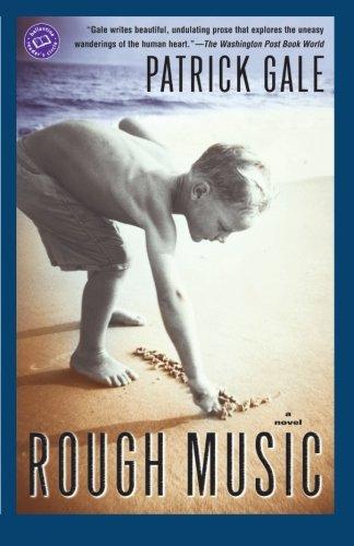 Rough Music: A Novel (Ballantine Reader's Circle)