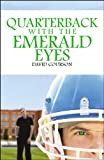 Quarterback with the Emerald Eyes, David Courson, 0741466171