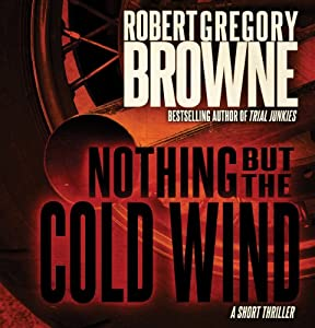 Nothing But the Cold Wind Audiobook