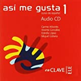 img - for Asi me gusta 1 Audio para la clase 1 / CD (Spanish Edition) by Miguel Llobera (2005-10-10) book / textbook / text book