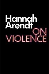 On Violence (Harvest Book) Paperback