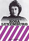 Rebel's Guide to Rosa Luxemburg