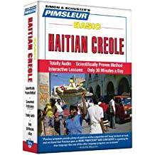 Pimsleur Haitian Creole Basic Course - Level 1 Lessons 1-10 CD: Learn to Speak and Understand Haitian Creole with Pimsleur Language Programs