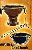 antillean cookbook/cookbook of the netherlands antilles
