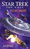The Fall: Peaceable Kingdoms (Star Trek: The Fall Book 5)
