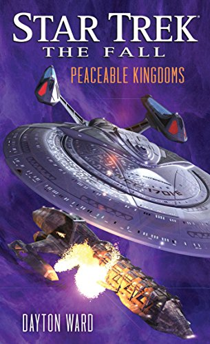 (The Fall: Peaceable Kingdoms (Star Trek: The Fall Book)