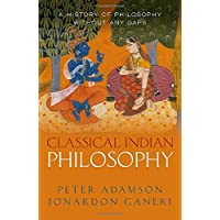 Classical Indian Philosophy: A history of philosophy without