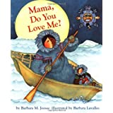 By Barbara M. Joosse - Mama, Do You Love Me? (1st Edition) (8.2.1998)