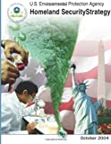 U. S. Environmental Protection Agency Homeland Security Strategy, U. S. Environmental Agency, 148114605X