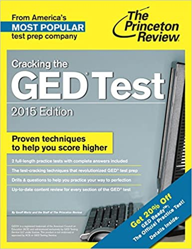 Cracking the GED Test with 2 Practice Tests, 2015 Edition: Fully ...