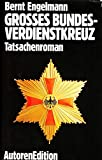 img - for Grosses Bundesverdienstkreuz: Tatsachenroman (German Edition) book / textbook / text book