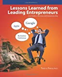 Lessons Learned from Leading Entrepreneurs, Todd A. Finkle, 0615522777