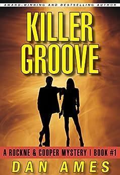 Killer Groove: A Cooper & Rockne Mystery #1 (Cooper & Rockne Mysteries) by [Ames, Dan]