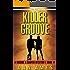 Killer Groove: A Cooper & Rockne Mystery #1 (Cooper & Rockne Mysteries)