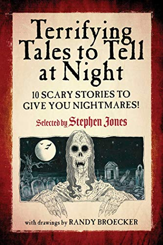 Terrifying Tales to Tell at Night: 10 Scary Stories to Give You Nightmares!]()