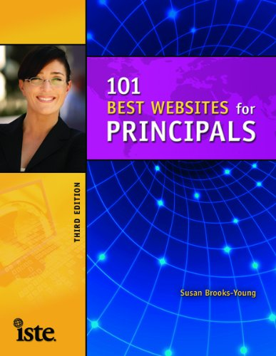 101 Best Websites for Principals, Third Edition